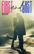 First and Last (Love and Hate Book 1) by _Kassie