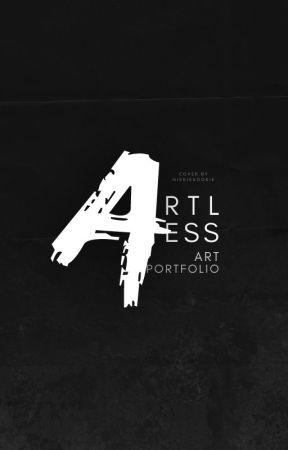 ARTLESS ─ ART PORTFOLIO by NikkieKookie