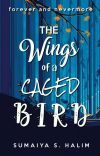 The Wings Of A Caged Bird | First Draft cover
