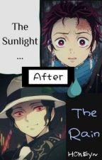 ☀ The Sunlight After The Rain ☂ [Muzan x Tanjiro] by SPARKLINGWATA