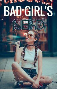Bad Girl's Nerd cover