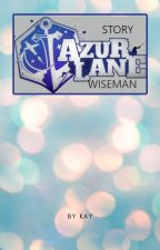 Azur Lane : Wiseman by S_Kay00
