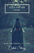 Aleta And Her Story [ON GOING] by Svnflvffy_