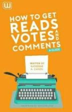 Πώς να αποκτήσεις περισσότερους αναγνώστες, ψήφους και σχόλια by BlackWidow_forever