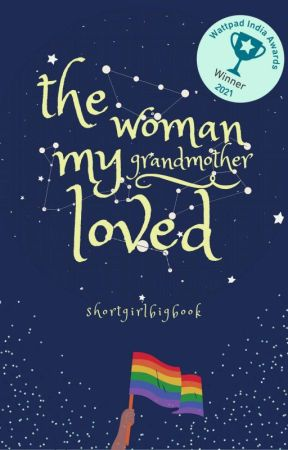 The Woman My Grandmother Loved. by shortgirlbigbook