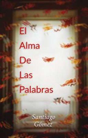 El Alma de las palabras.  by orexx_teira