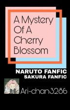A Mystery of A Cherry Blossom by SadSakuSmile