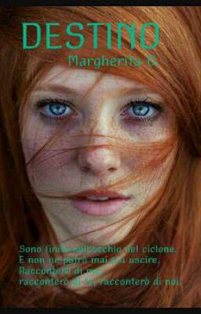 DESTINO by MargheritaDAutrice