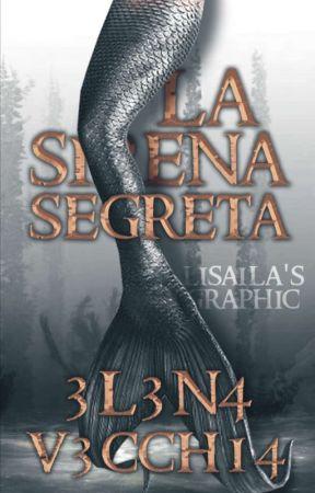 la sirena segreta  by 3l3n4v3cch14