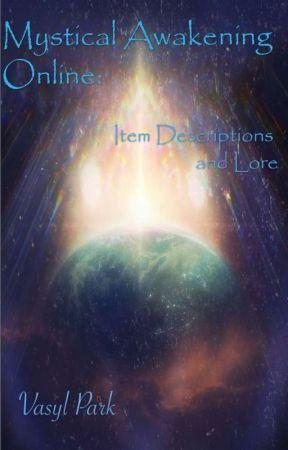 Mystical Awakening Online: Item Descriptions and Lore by Angelvahn