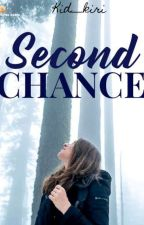 Second Chance  by kid__kiri