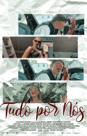 Tudo Por Nós (Noart) by B-BabyNoart