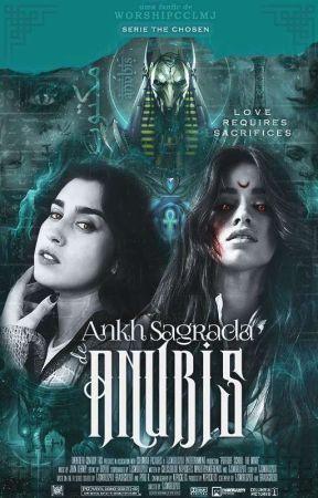A Ankh Sagrada de Anúbis [Série The Chosen: Season 3] ✦ Camren by worshipcclmj