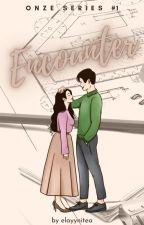 Encounter (Onze Series #1) by elayynitea