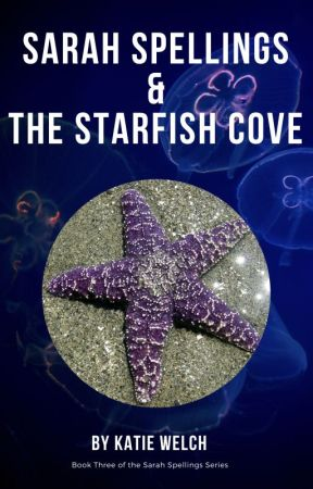 Sarah Spellings & The Starfish Cove by BeesKatieWelch