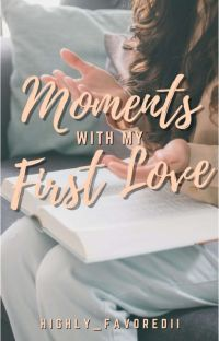 Moments with my First Love cover