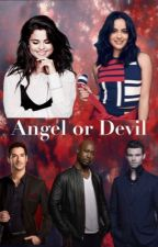 Angel or Devil  by jadeleigh2001