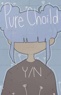Pure Choild (BNHA READER INSERT) (hiatus) cover