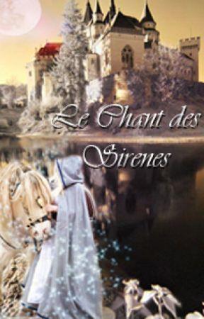 Le Chant des Sirènes - Tome 1 by GwenAelles