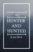 Hunter and Hunted by -Jay-Bird-