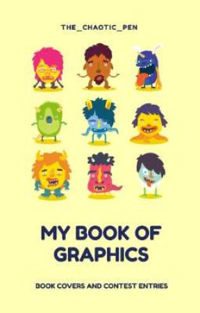 My Book Of Graphics by the_chaotic_pen
