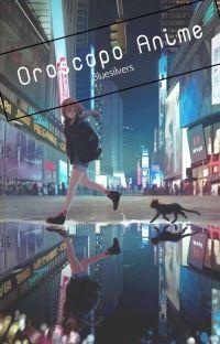 ◇Oroscopo Anime◇ cover