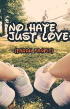 NO HATE JUST LOVE by ghen0815