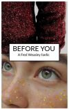 Before you (Fred Weasley) cover