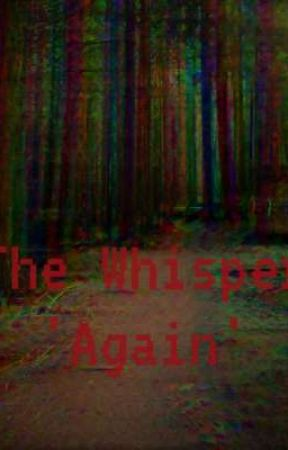 The Whisper, 'Again' by LiloAsh95