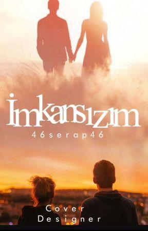 İMKANSIZIM ( YARI TEXTİNG) BİTTİ by 46serap46