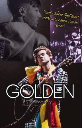 Golden (l.s. short story) by myoldzeppelinshirt