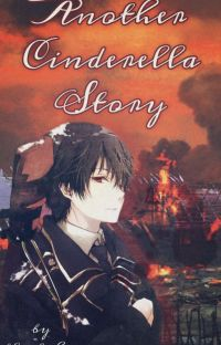 Another Cinderella Story || Yandere X Reader cover