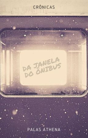 Da Janela Do Ônibus by palas_athenaa