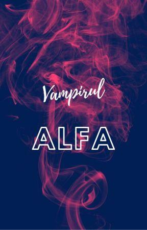 Vampirul alfa [ Yaoi + 18 ] - OMEGAVERSE by VioletteBk102