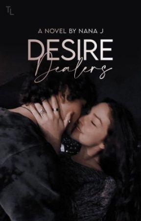 Desire Dealers    Slow - Updates by talentlessnana