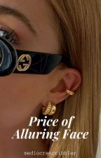 Price of Alluring Face (PS #2) by mediocrescribbler