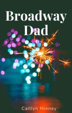 Broadway dad by shining_Star-Kid10