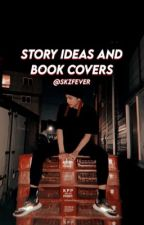 kpop story ideas and book covers by skzfever