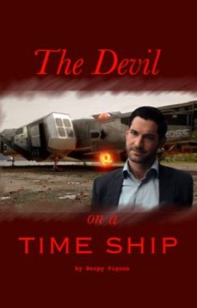 The Devil On A Time Ship(Lucifer x Legends of Tomorrow short fanfiction) by DerpyPigeon