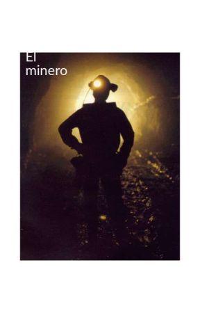 el minero [Pausada Por Lumber Life F] by itz_vicenteyt