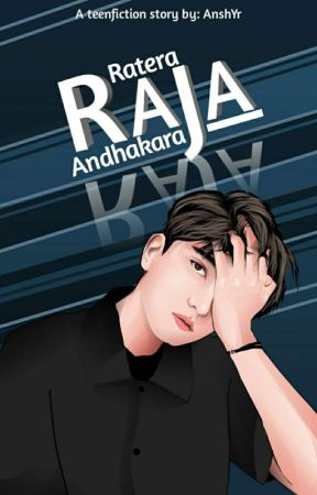 RATERA RAJA ANDHAKARA |OnGoing| by AnshYR2