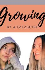 Growing by itzzzskyee