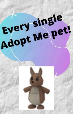 Every Single Adopt Me Pet Read Description Ultra Rares Wattpad