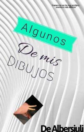 ♡♤●○~°•ALGUNOS DE MIS DIBUJOS•°~○●♤♡ by tubb122