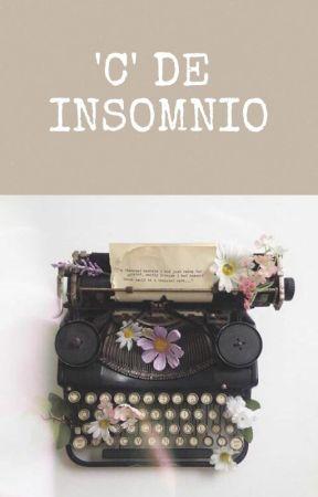 'C' de Insomnio by Stt19Hjerte