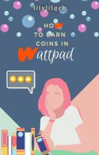 how to earn coins in Wattpad by lilxlilqck