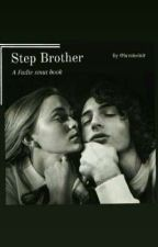 Step Brother | Fadie by Luvsinclair