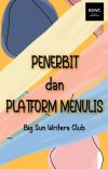 Penerbit dan Platform Menulis  cover
