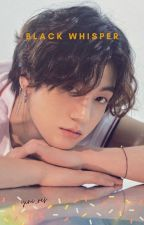 Black Whisper    J•JK by yini_res