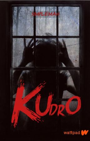 KUDRO by Simplemanstory
